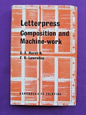 Book LETTERPRESS COMPOSITION & MACHINE WORK Hurst & Lawrence For Adana Printing