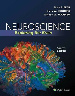 Neuroscience: Exploring the Brain by Mark F. Bear, Barry W. Connors, Mich [pdf]