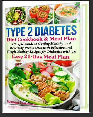 Type 2 Diabetes Diet Cookbook & Meal Plan – A Simpl  - Eb00k/PDF - FAST Delivery