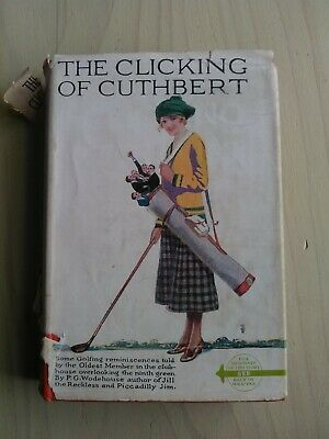 THE CLICKING OF CUTHBERT PG Wodehouse hardcover with dustjacket 13th printing
