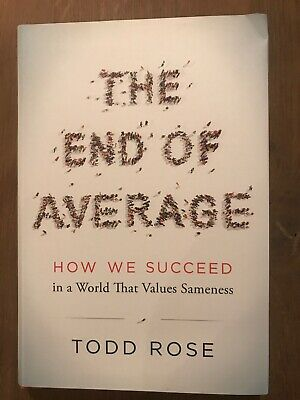 The End of Average : The Science of What Makes Us Different by Todd Rose (2016,