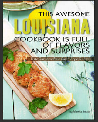 This Awesome Louisiana Cookbook Is Full of Flavors a – Eb00k/PDF - FAST Delivery