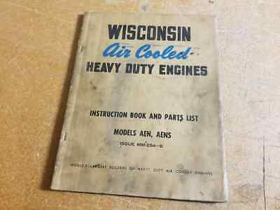 Wisconsin  Model AEN-AENS Air Cooled Engines Instruction & Parts Book MM-254-B