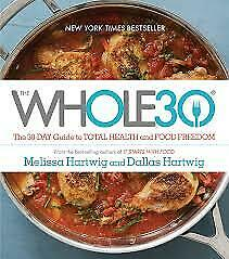 The Whole30: The 30-Day Guide to Total Health and Food Freedom - DIGITAL