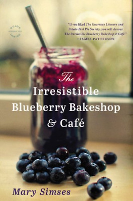 Simses, Mary-The Irresistible Blueberry Bakeshop & Cafe BOOK NEW