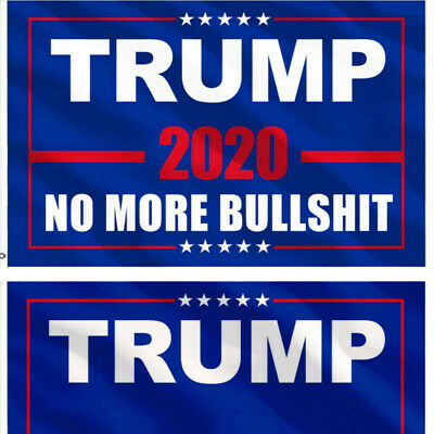 "Donald Trump 2020 Flag 'No More Bullshit' 3X5"" MAGA Flag Banner Flag US"