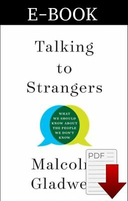 Talking to Strangers by Malcolm Gladwell 2019 ✔️( P.D,F ) ✔️ fast delivery