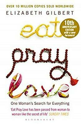 Eat Pray Love: One Woman's Search for Everything by Elizabeth Gilbert [Digital]