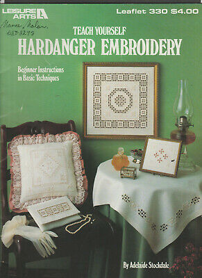 Teach Yourself Hardanger Embroidery ~ Beginner Instructions Leisure Arts 330