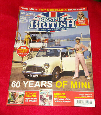 Best Of British Past & Present Magazine August 2019