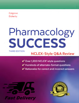 Pharmacology Success NCLEX Style Q&A Review 3rd Edition