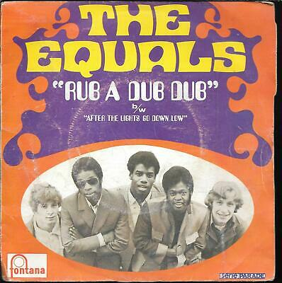 """45 Tours / 7"""" Single--The Equals--Rub A Dub Dub / After The Lights Go Down Low"""