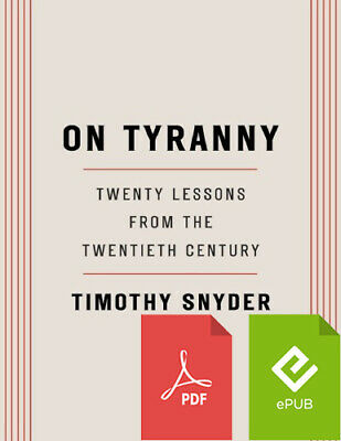 On Tyranny: Twenty Lessons from the Twentieth Century by Timothy Snyder (EB00k)