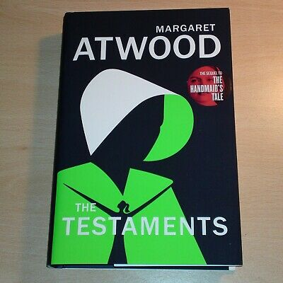 Margaret Atwood The Testaments UK 1st Edition 1st Print (Handmaids Tale)
