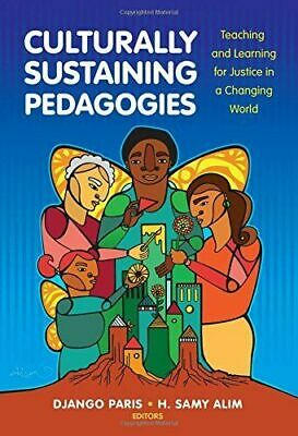 [P.D.F] Culturally Sustaining Pedagogies Teaching and Learning for Justice