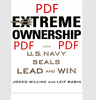 Extreme Ownership How U.S. Navy Seals Lead and Win P,D,F