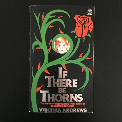 Virginia Andrews - If There Be Thorns - Fontana Books 1982 Vintage Horror