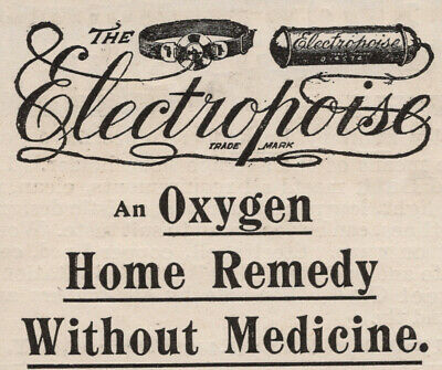 Quack Medicine - Victorian Print Ad - July 1895 - Electropoise, Deafness, Eye