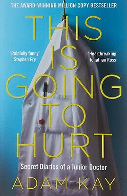 This is Going to Hurt: Secret Diaries of a Junior DoctorPaperback