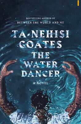 The Water Dancer (Oprah's Book Club): A Novel 2019 [PDF] 30min Fast Delivery !
