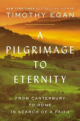A Pilgrimage to Eternity - From Canterbury to Rome in Search ( Digital 2019)