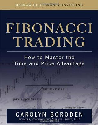Fibonacci Trading: How to Master the Time and Price Advantage [PDF]