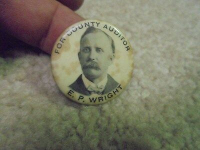 Vintage E. P. Wright for County Auditor Pin