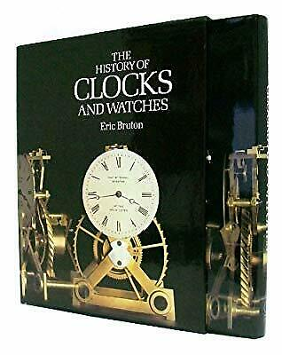 The History of Clocks and Watches, Bruton, Eric, Used; Good Book