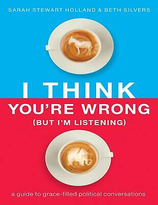 I Think You're Wrong by Sarah Stewart Holland (E-B0K&AUDI0B00K||EMAILED) #22