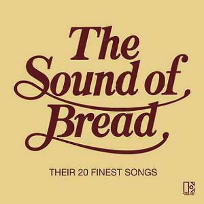 Bread Sound of Bread The Their 20 Finest Songs