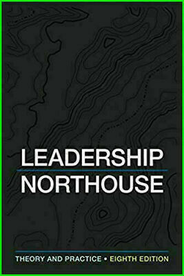 【ĒßØØḱ】] Leadership Theory and Practice 8th Edition by Peter Northous