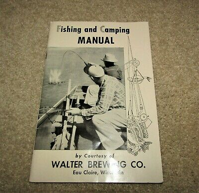 WALTER BREWRY FISHING & CAMPING manual 1940's EAU CLAIRE, WISCONSIN