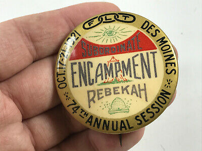 1921 Rebekah Encampment Pin IOOF Odd Fellows Des Moines Iowa IA pin button