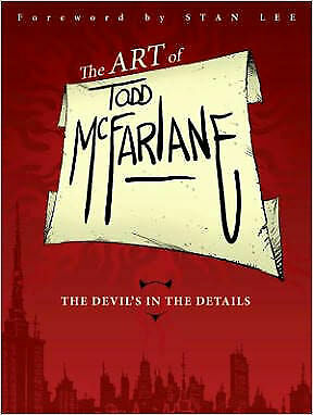 Art of Todd Mcfarlane Limited edition Hardcover