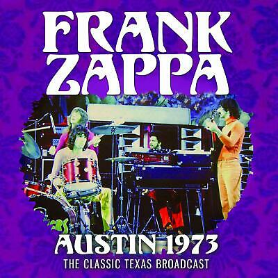 FRANK ZAPPA 'AUSTIN 1973' (The Classic Texas Broadcast) CD (6th Dec. '19)