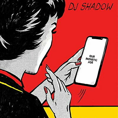 DJ Shadow - Our Pathetic Age [New CD]
