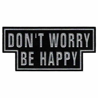 Patch Ecusson Thermocollant Don't worry Be happy 8,50 x 18 cm REF 4292