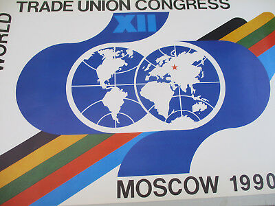 Poster Political World Trade Union Congress XII Moscow Labor Working Class 1990
