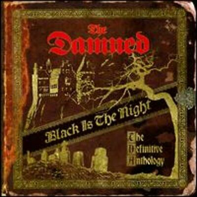 Black is the Night: The Definitive Anthology by The Damned: New