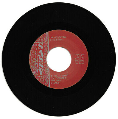 Frank Beverly If That's What You Wanted/Love Your Pain Goes Deep Northern Soul
