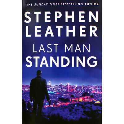 Last Man Standing by Stephen Leather (Paperback), Fiction Books, Brand New