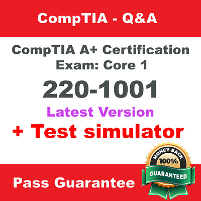 CompTIA A+ Certification Core 1 220-1001 Exam Q&A and simulator🔥🔥