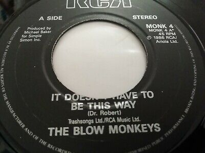 "The Blow Monkeys * It Doesn't Have To Be This Way * 7"" Single 1987 Very Good"