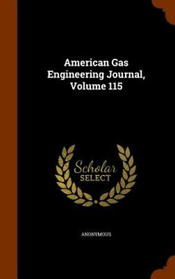 American Gas Engineering Journal, Volume 115 by Anonymous: New