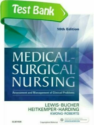 Test Bank Medical Surgical Nursing 10th Edition Lewis