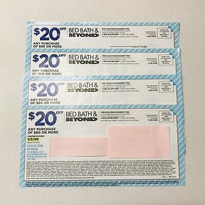 (4) Bed Bath & Beyond Coupons for $20 Off $80 Purchase SAVE $80! Exp 01/02/2020