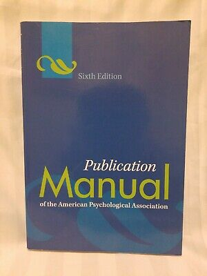 Publication Manual of the American Psychological Association (APA 6th Edition)