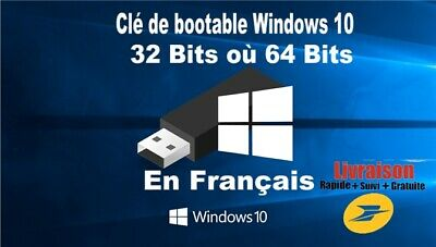 Clé USB bootable installation de Windows 10, 32 bits ou 64 bits en Français