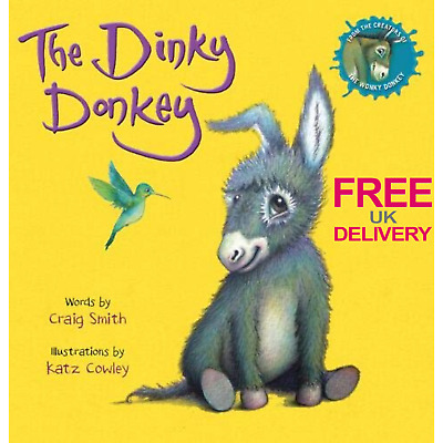 The Dinky Donkey Illustrated Paperback Book Kids Fun Reading By Craig Smith NEW