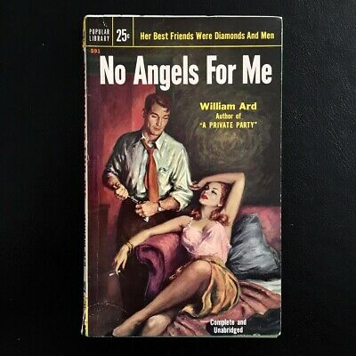 William Ard - No Angels For Me - Popular Library Books 1954 Vintage Pulp